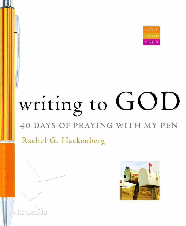 Writing to God Paperback