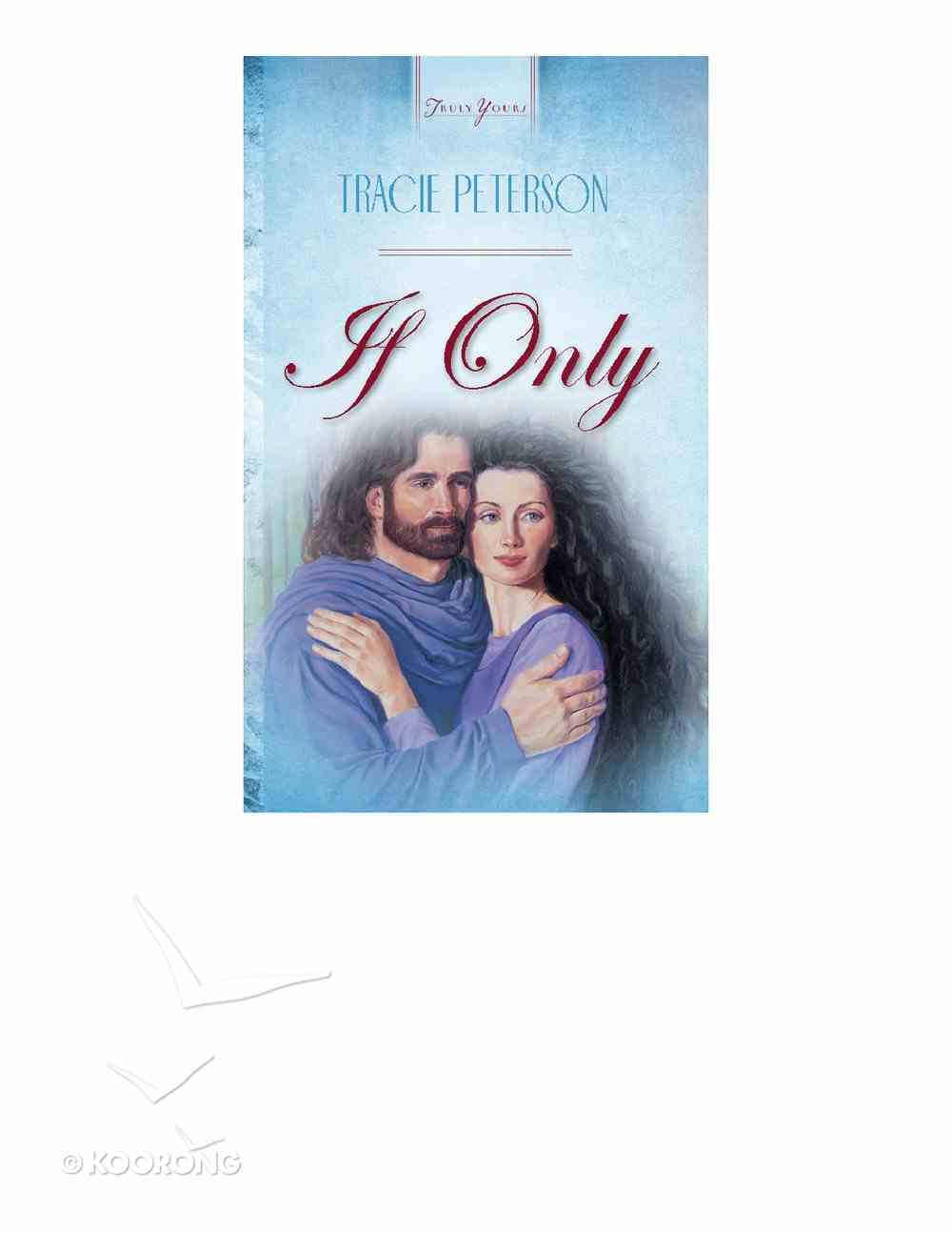 If Only (Heartsong Series) Mass Market