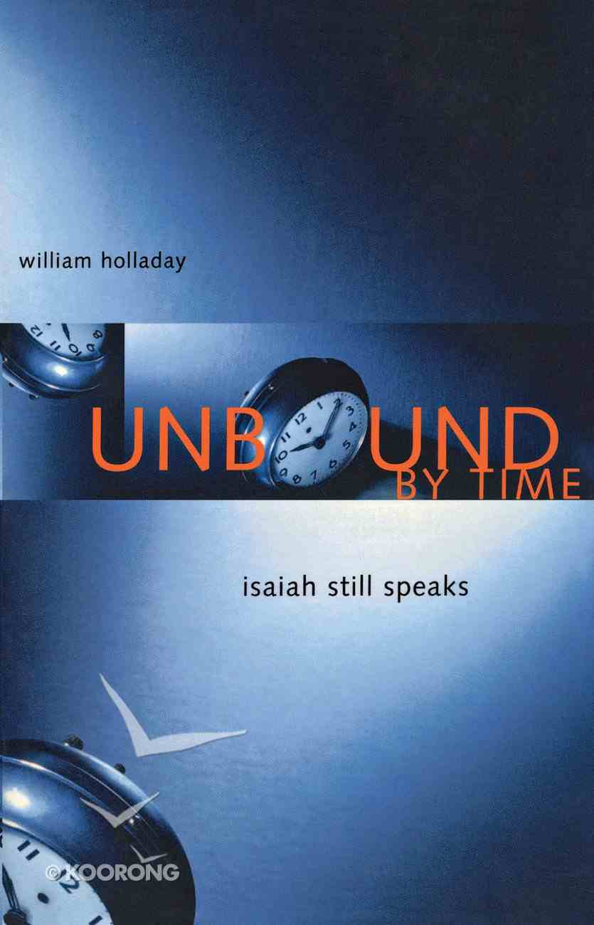 Unbound By Time Paperback