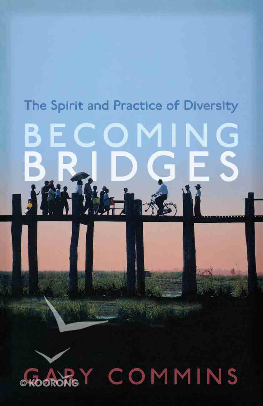 Becoming Bridges Paperback