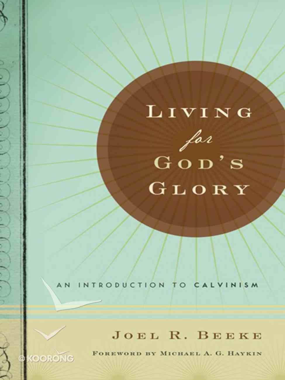 Living For God's Glory eBook