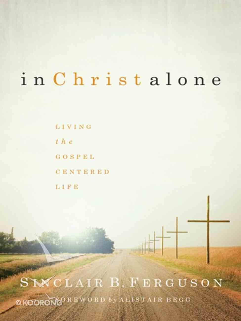 In Christ Alone eBook