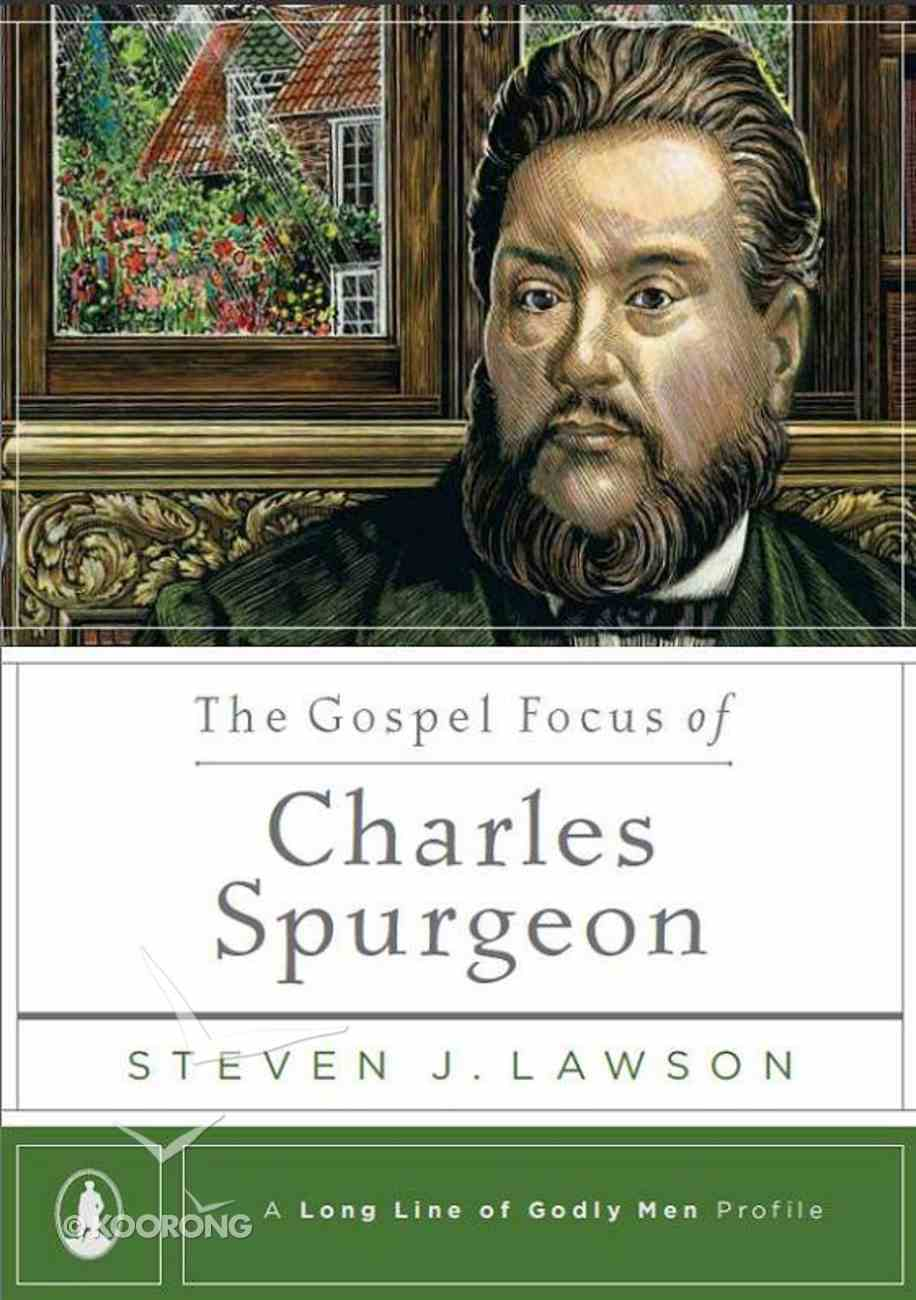 The Gospel Focus of Charles Spurgeon eBook