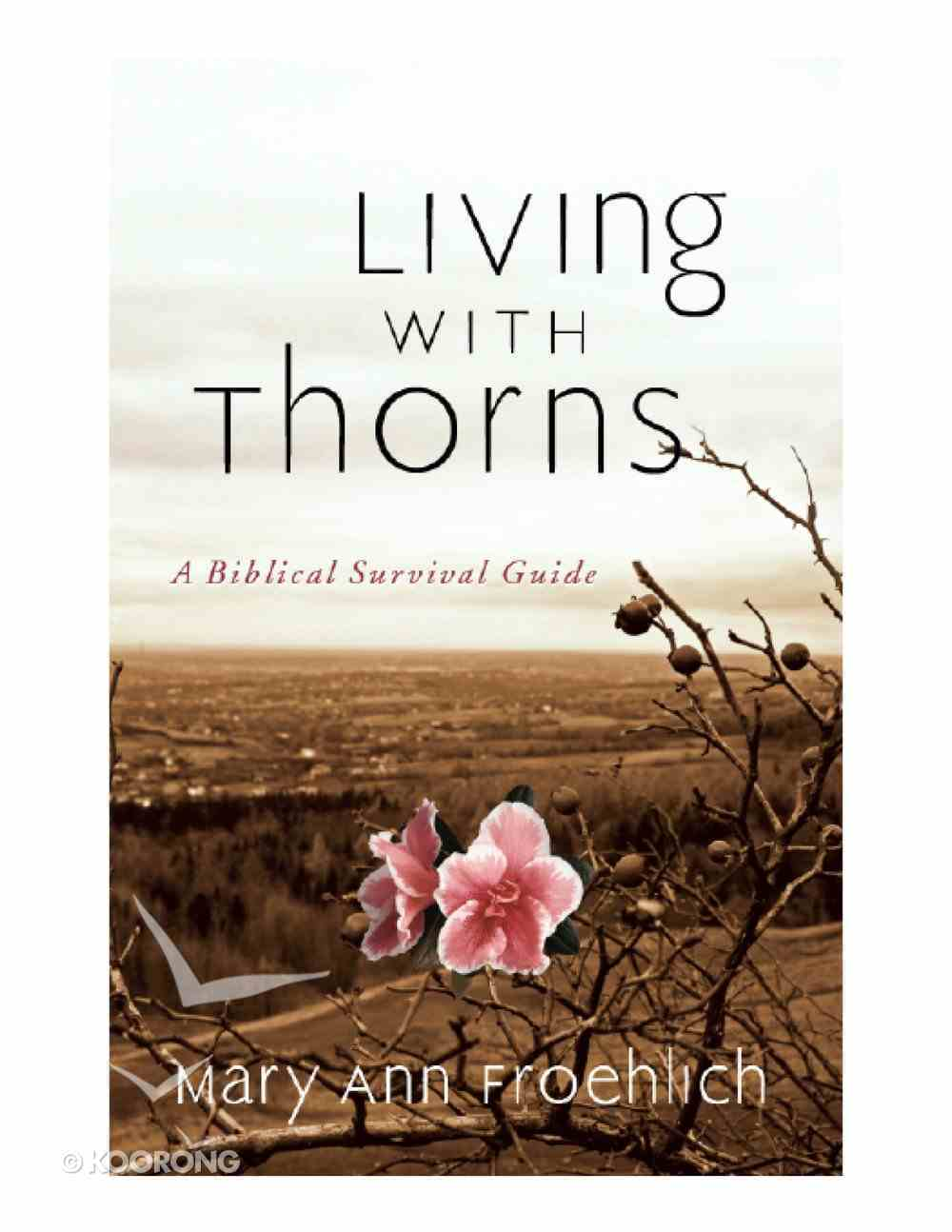 Living With Thorns eBook