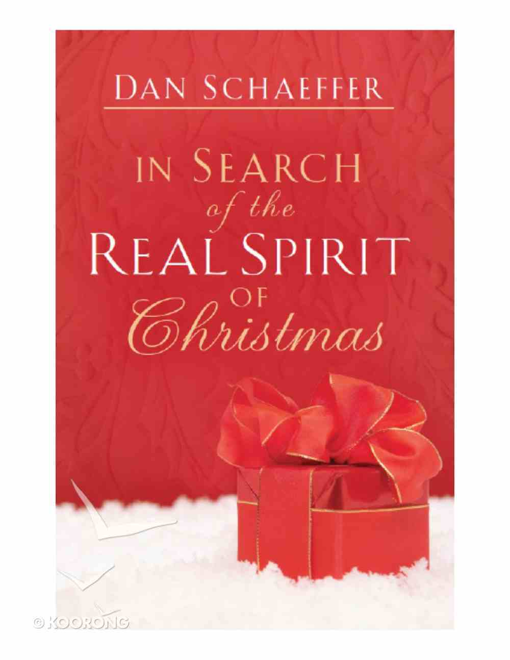 In Search of the Real Spirit of Christmas eBook
