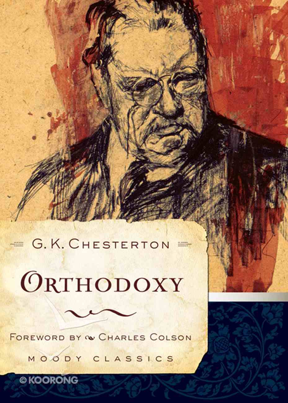 Orthodoxy (Moody Classic Series) eBook