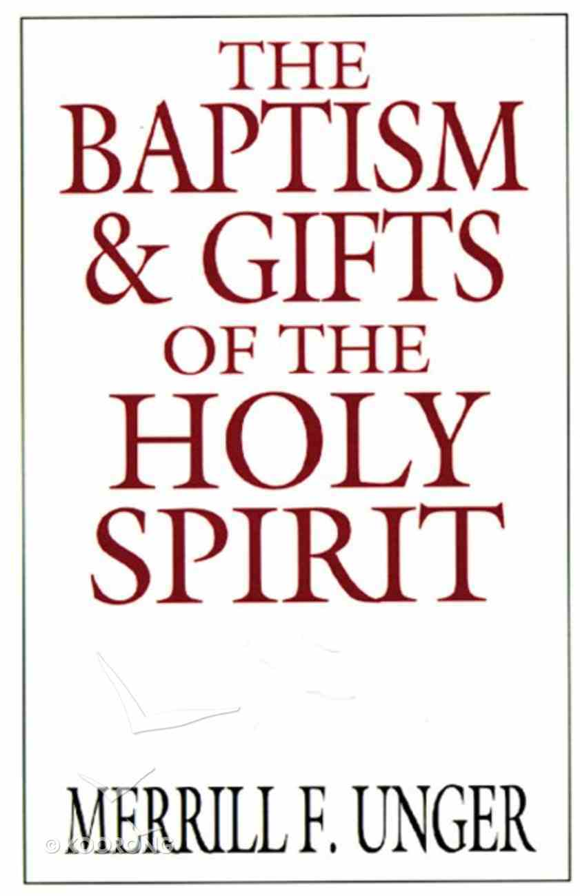 The Baptism & Gifts of the Holy Spirit eBook