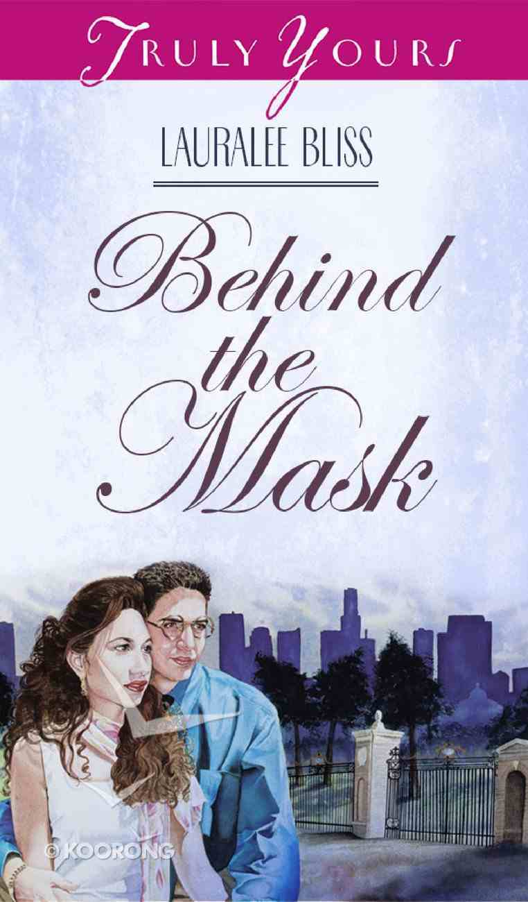 Behind the Mask (Kaleidoscope #02) (#333 in Heartsong Series) Paperback