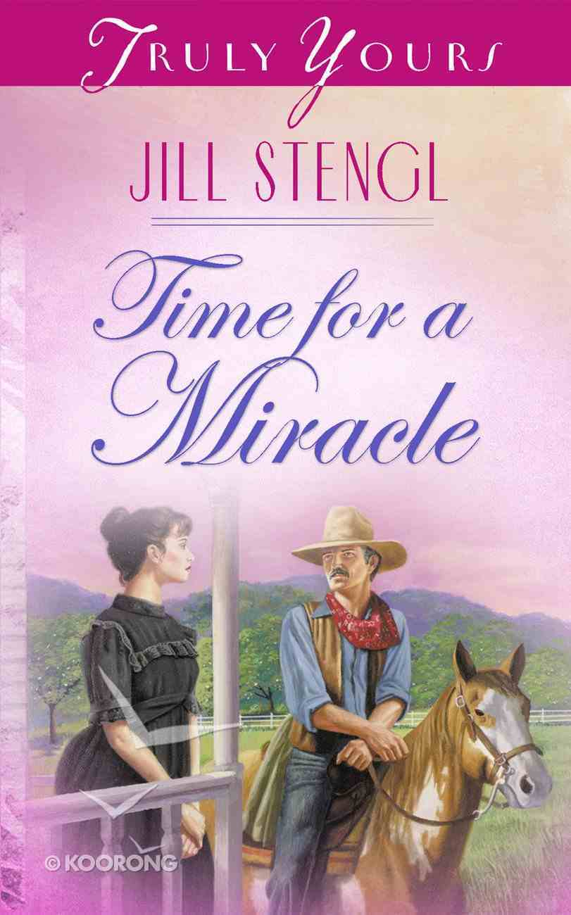 Time For a Miracle (#335 in Heartsong Series) Mass Market