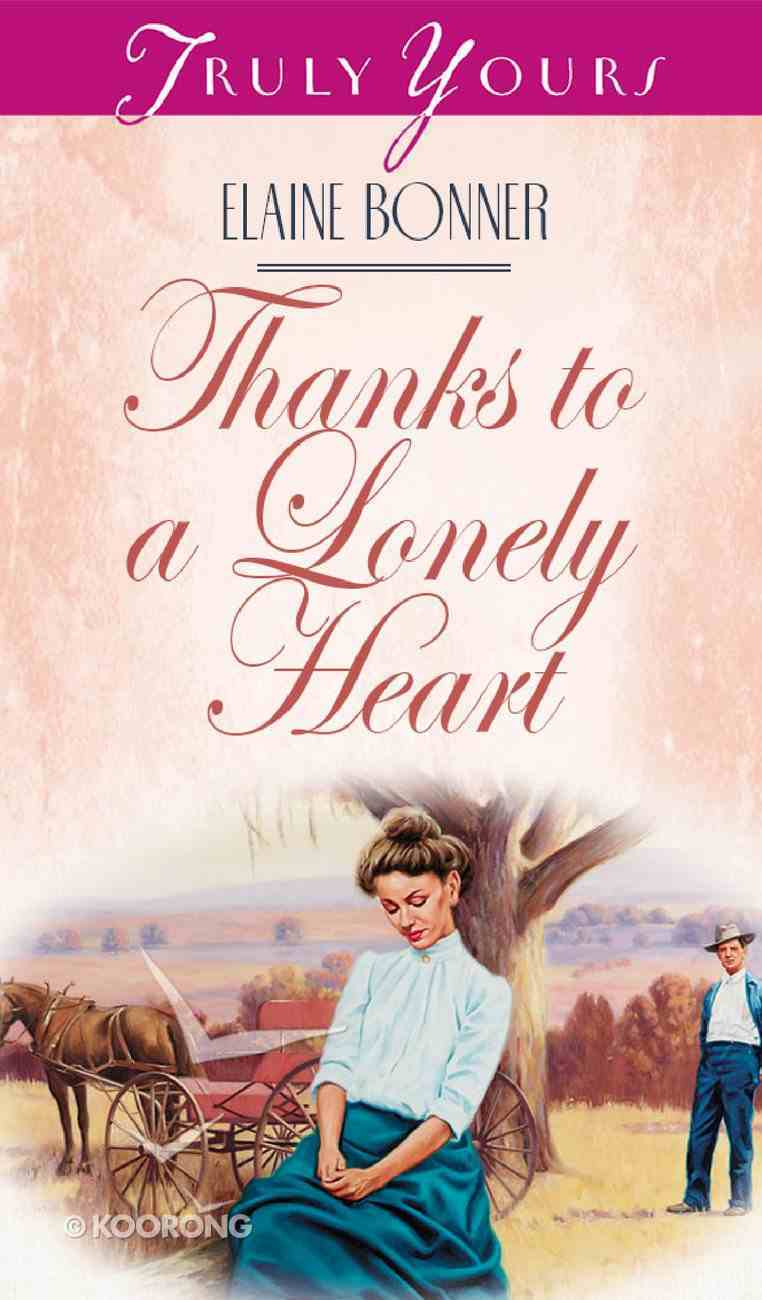 Thanks to a Lonely Heart (#347 in Heartsong Series) Paperback