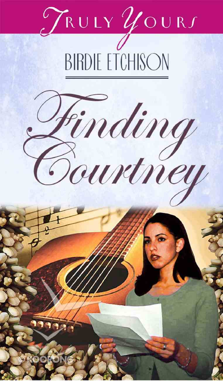 Finding Courtney (#354 in Heartsong Series) Paperback