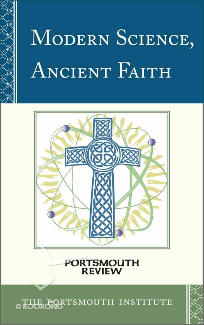 Modern Science, Ancient Faith eBook