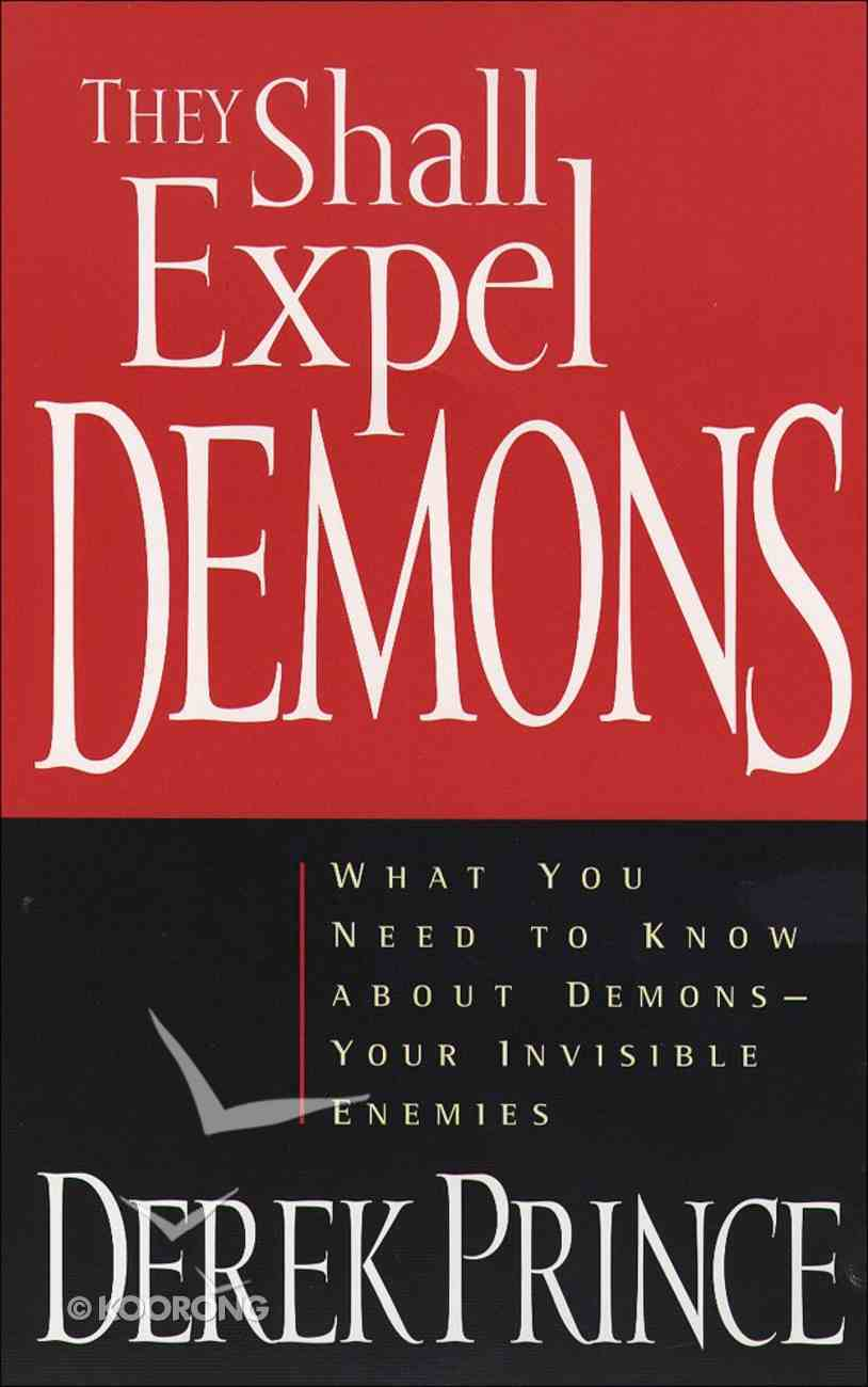 They Shall Expel Demons eBook