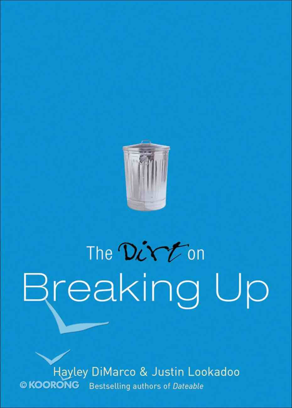 The Dirt on Breaking Up (A Dateable Book Series) eBook