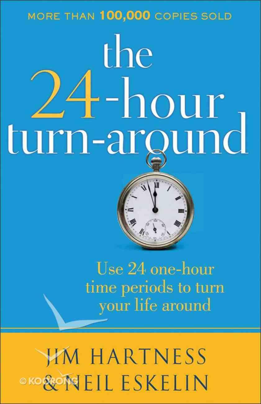 The 24-Hour Turn-Around eBook