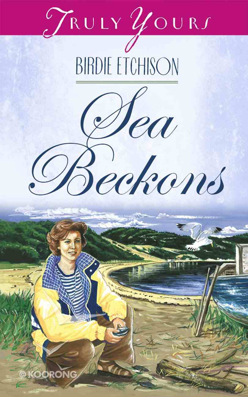 The Sea Beckons (#414 in Heartsong Series) Paperback