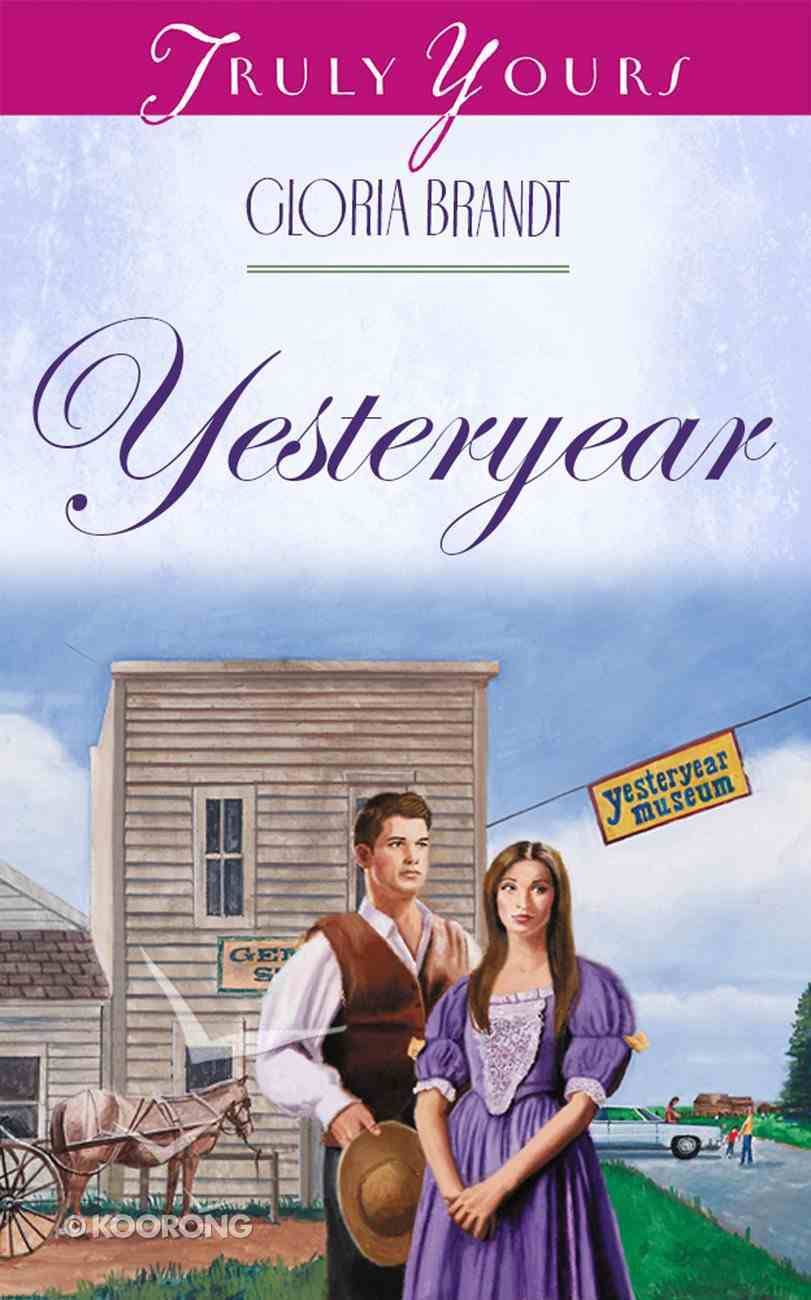 Yesteryear (#418 in Heartsong Series) Paperback