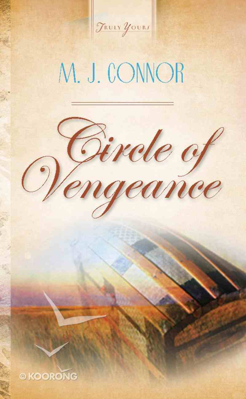 Circle of Vengeance (Kansas Historical Series #01) (#435 in Heartsong Series) Mass Market