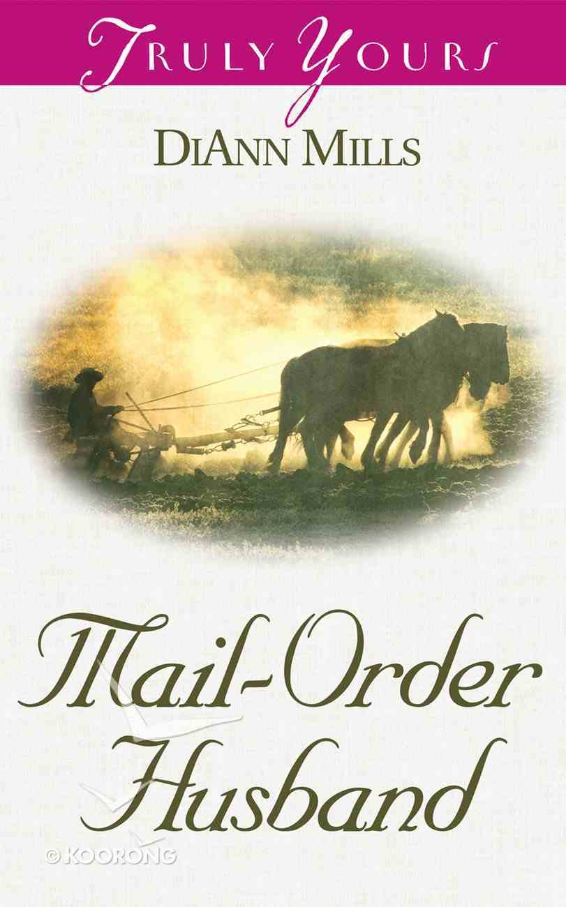 Mail Order Husband (#504 in Heartsong Series) Mass Market