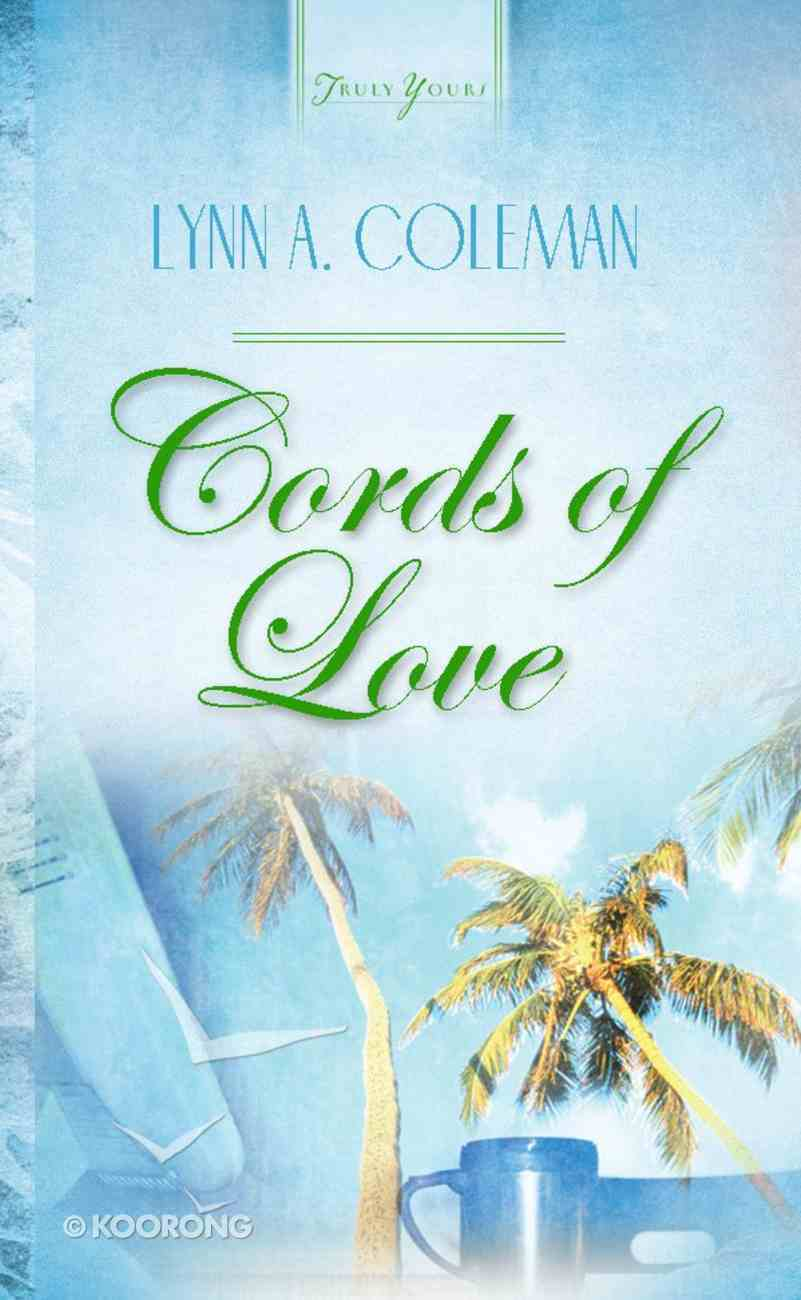 Cords of Love (Florida Weddings #01) (#506 in Heartsong Series) Mass Market