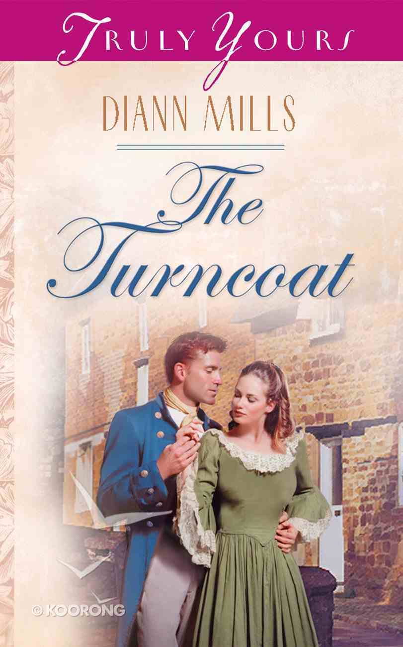 The Turncoat (#527 in Heartsong Series) Paperback