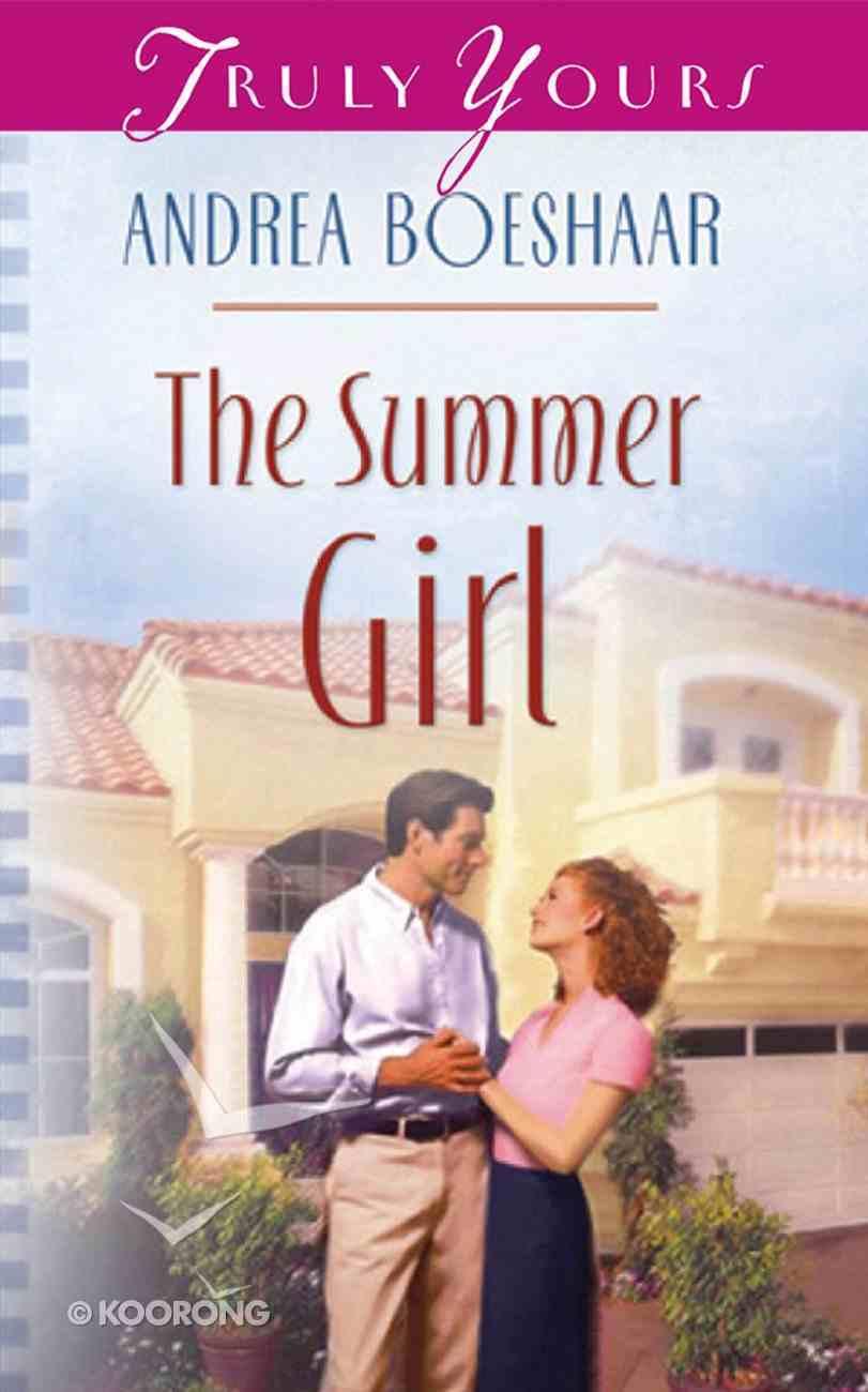 The Summer Girl (#541 in Heartsong Series) Mass Market