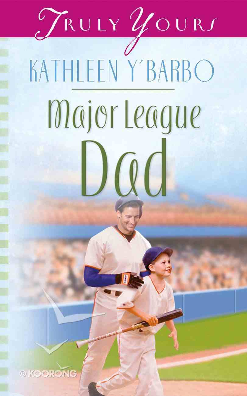 Major League Dad (#529 in Heartsong Series) Paperback