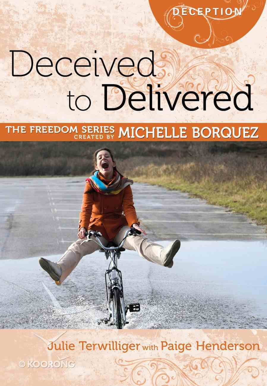 Deceived to Delivered (Freedom Series) Paperback