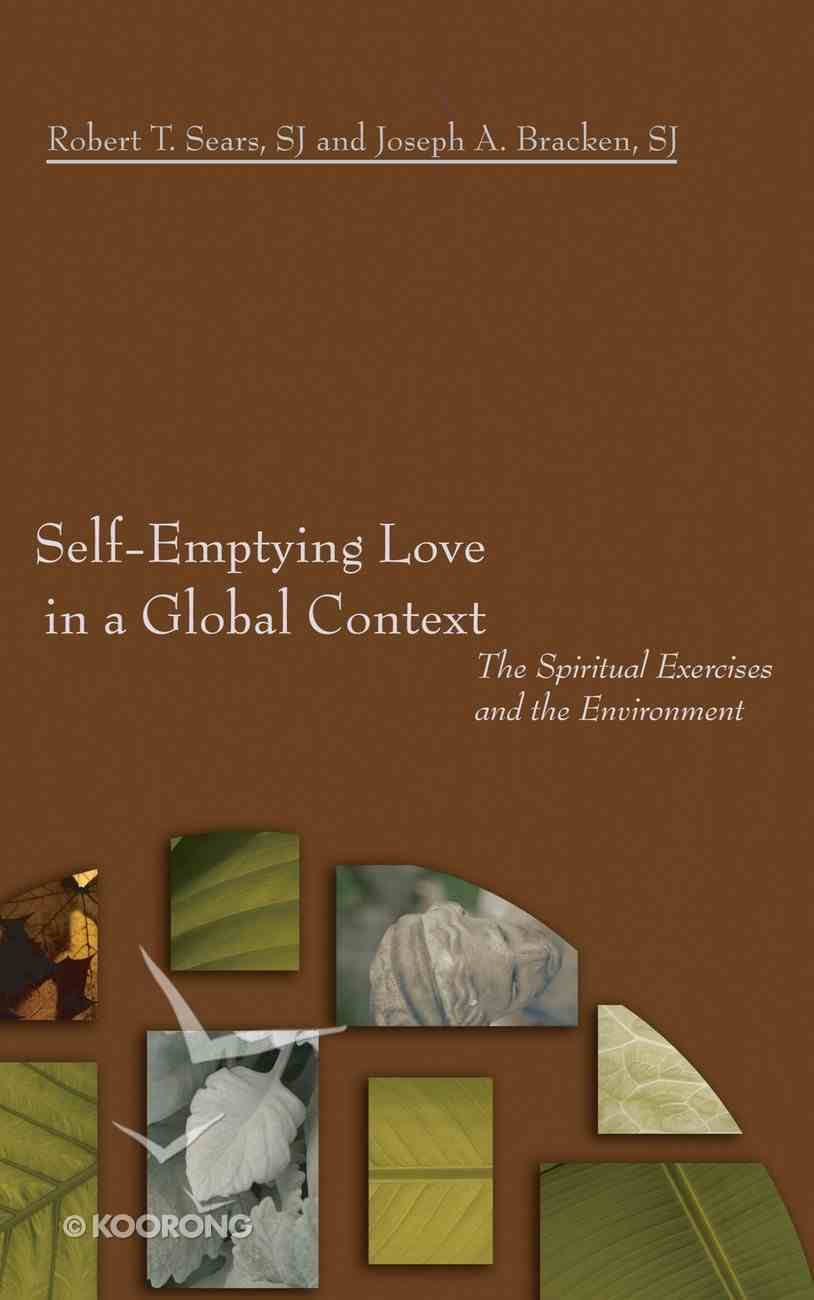 Self-Emptying Love in a Global Context Paperback