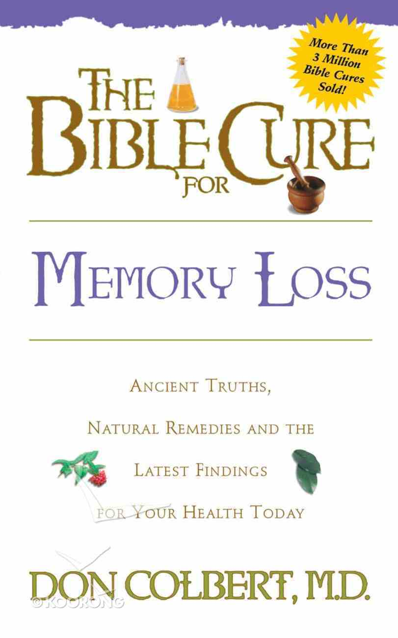 The Bible Cure For Memory Loss eBook