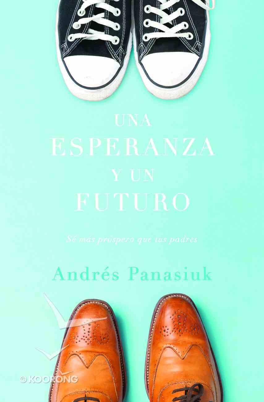 Una Esperanza Y Un Futuro eBook