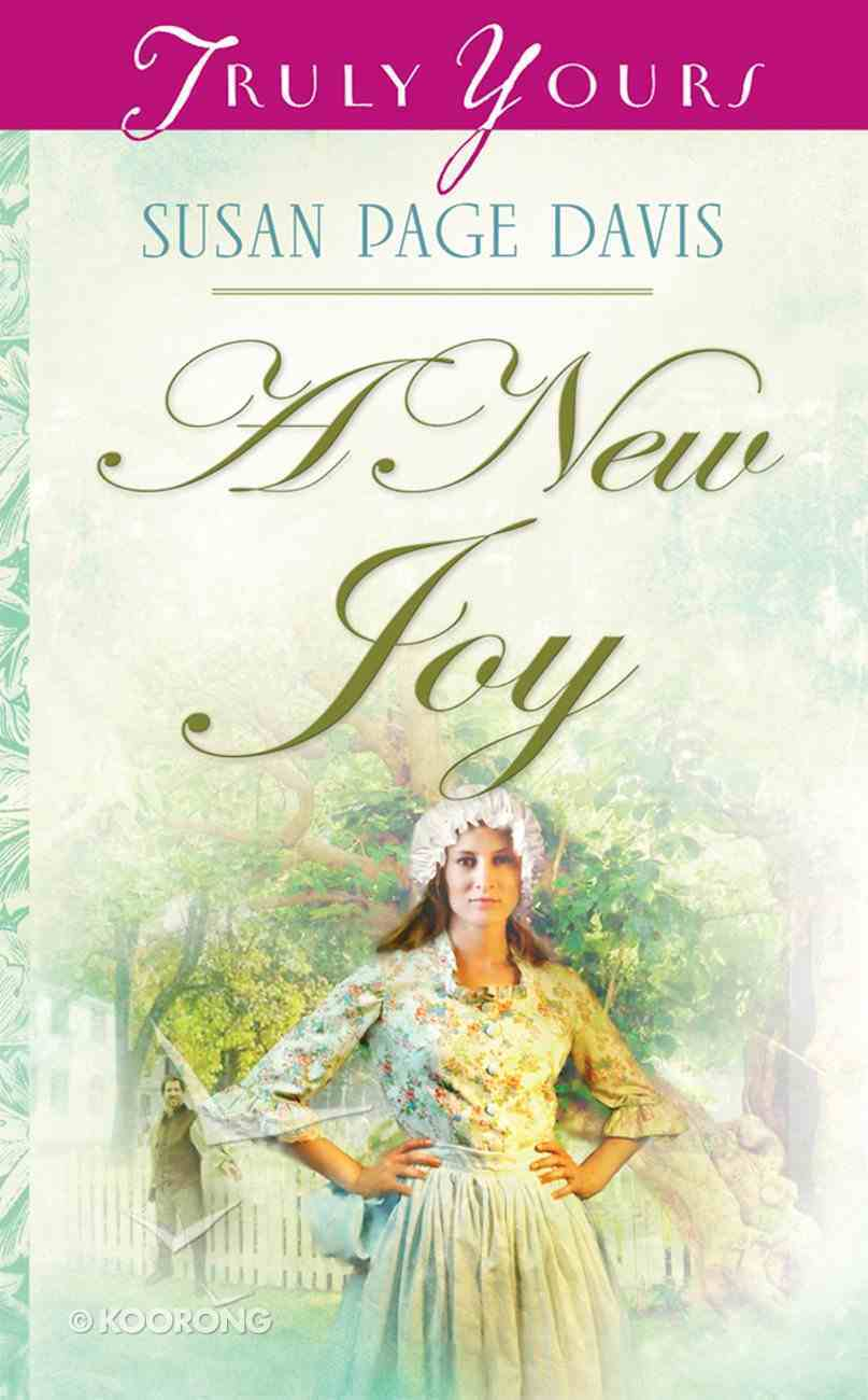 A New Joy (#811 in Heartsong Series) Mass Market