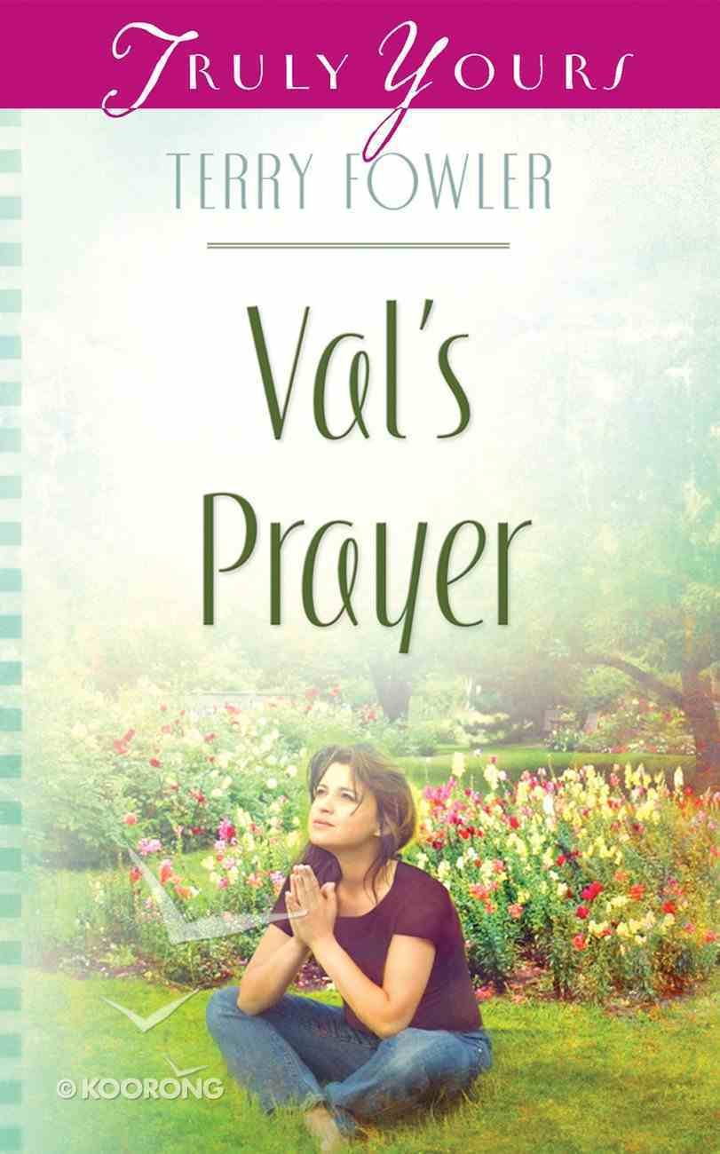 Val's Prayer (#841 in Heartsong Series) Paperback