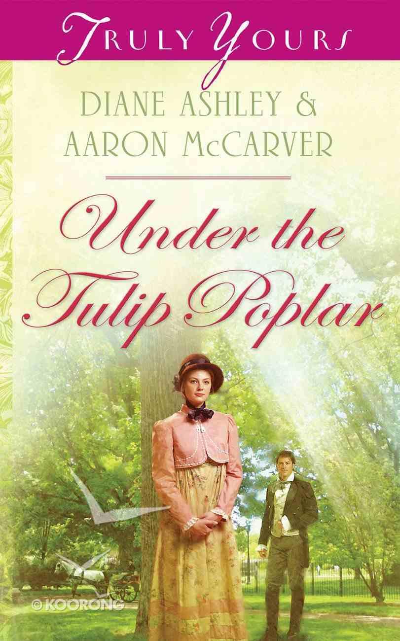 Under the Tulip Poplar (Heartsong Series) Mass Market