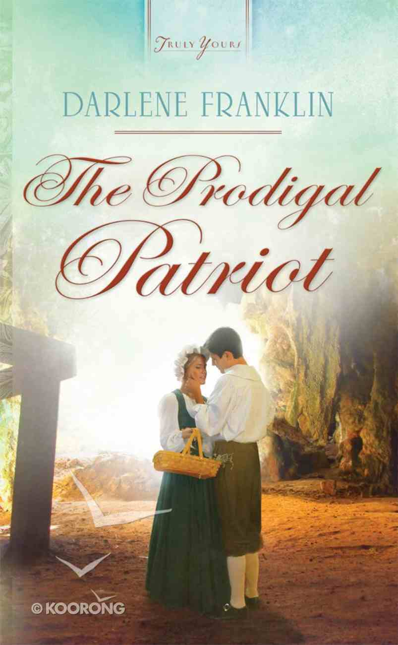 The Prodigal Patriot (Green Mountain Brides #01) (#911 in Heartsong Series) Mass Market