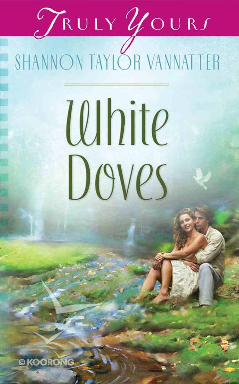 White Doves (Heartsong Series) Mass Market
