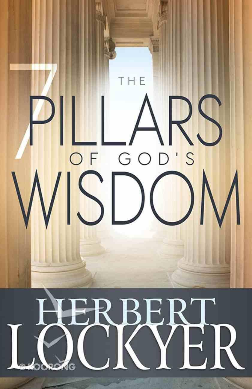 The 7 Pillars of God's Wisdom Paperback