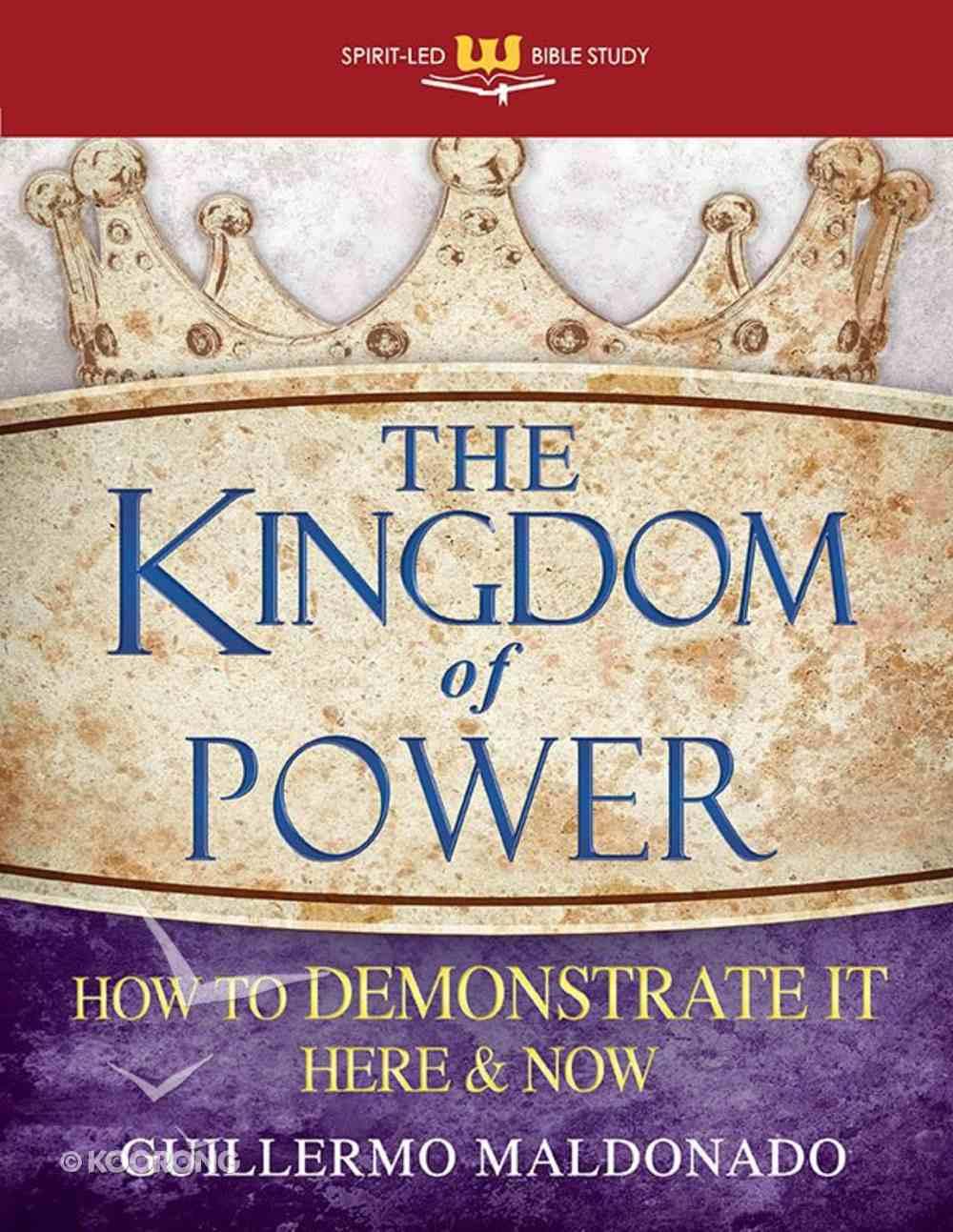 Kingdom of Power (Spirit-led Bible Study) Paperback