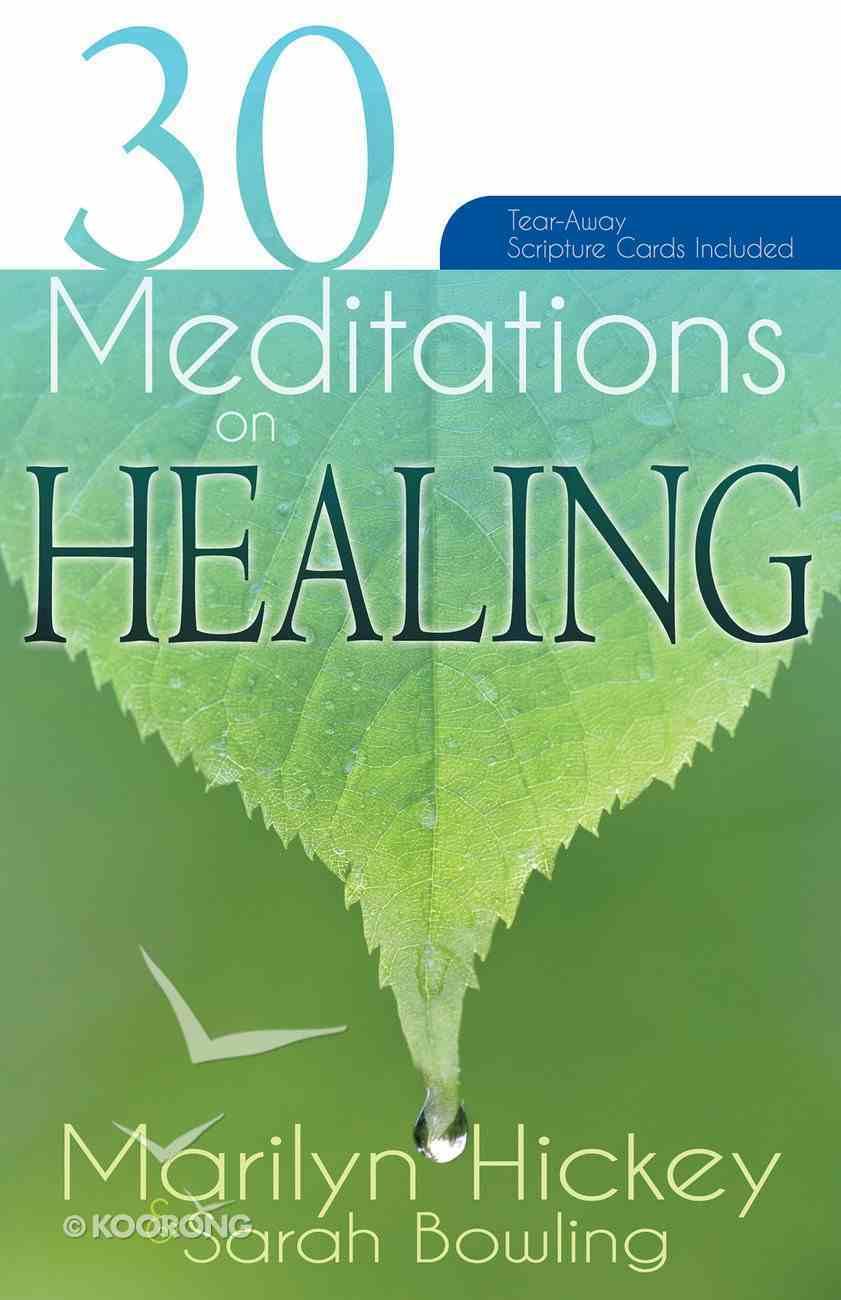 30 Meditations on Healing Paperback