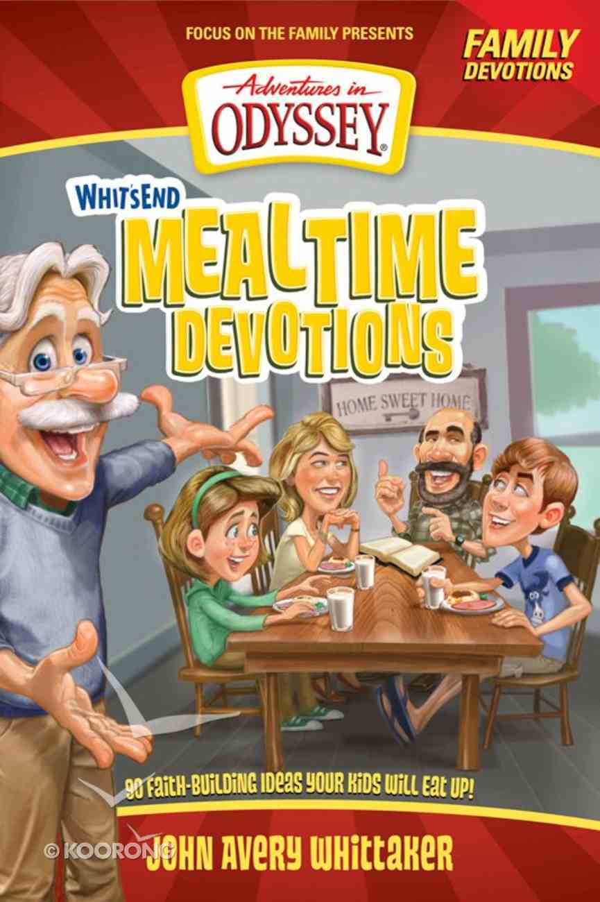 Aio: Whit's End Mealtime Devotions (Adventures In Odyssey Imagination Station (Aio) Series) eBook