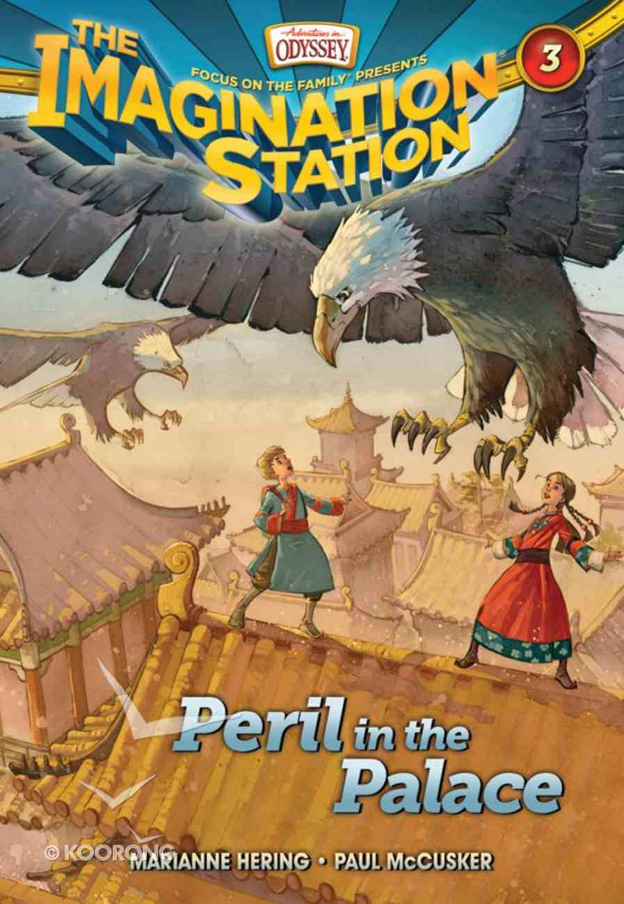 Peril in the Palace (#03 in Adventures In Odyssey Imagination Station (Aio) Series) eBook