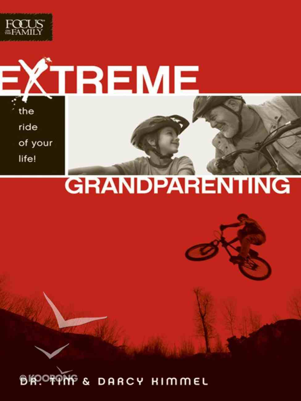 Extreme Grandparenting eBook