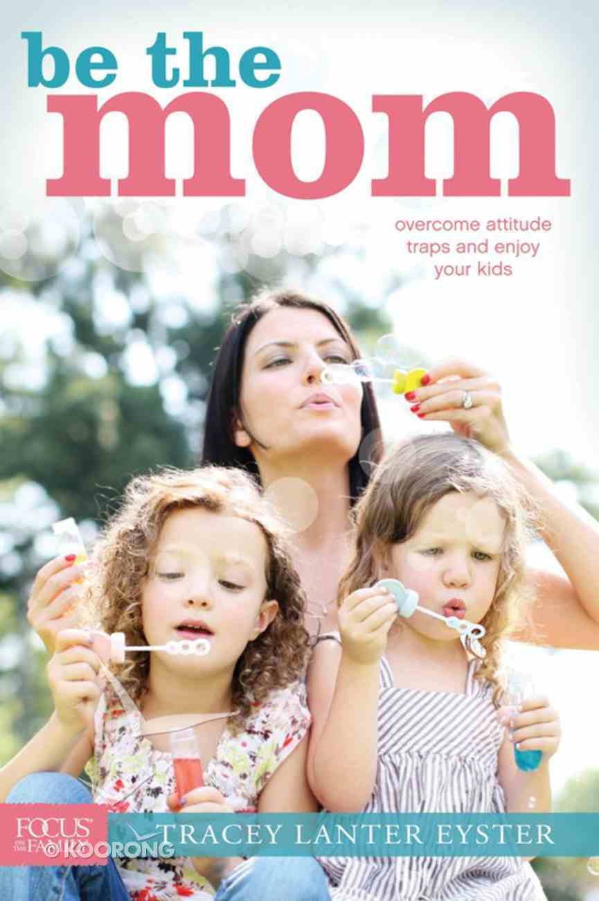 Be the Mom eBook