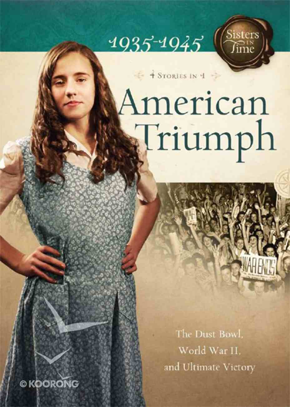 American Triumph (4 in 1) (Sisters In Time Series) eBook