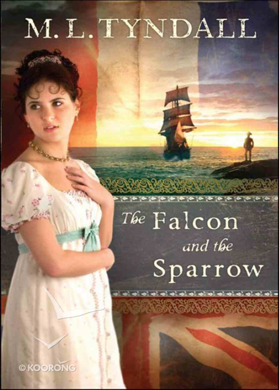 The Falcon and the Sparrow (#04 in Legacy Of The King's Pirates Series) eBook
