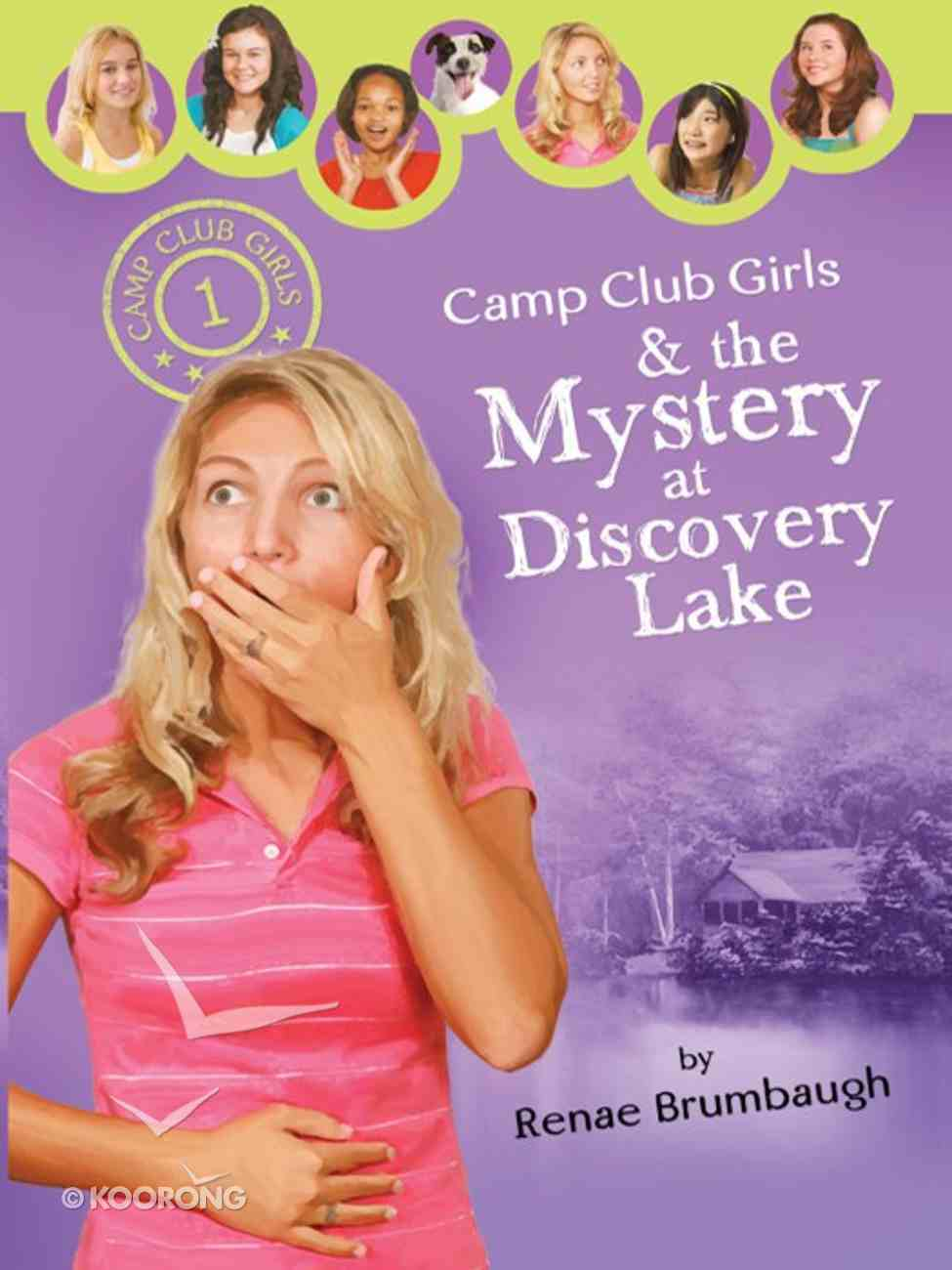 The Mystery At Discovery Lake (#01 in Camp Club Girls Series) eBook