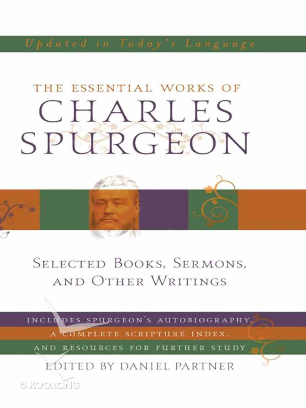 The Essential Works of Charles Spurgeon eBook
