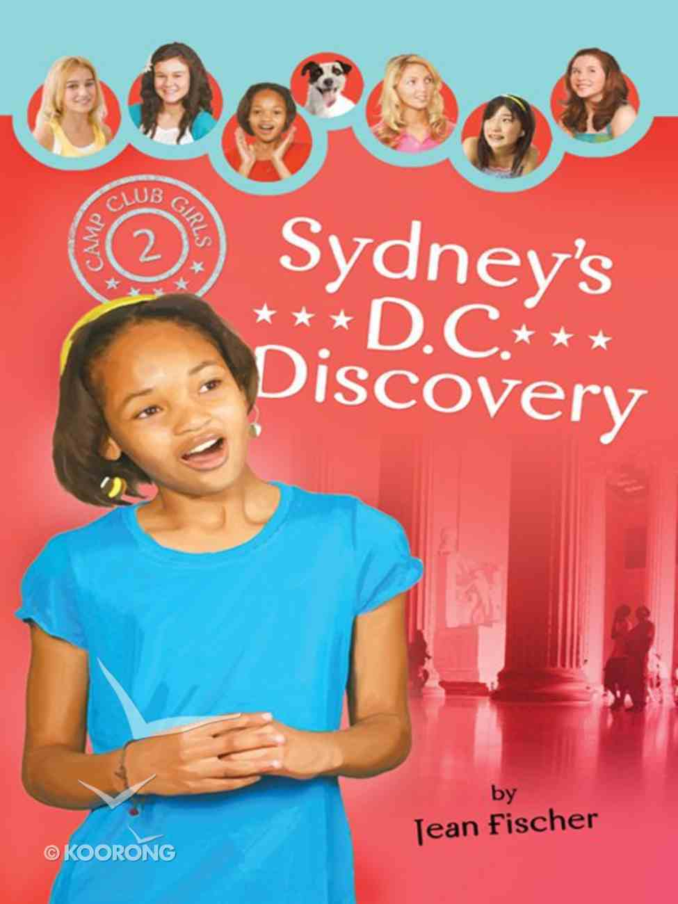 Sydney's Dc Discovery (#02 in Camp Club Girls Series) eBook