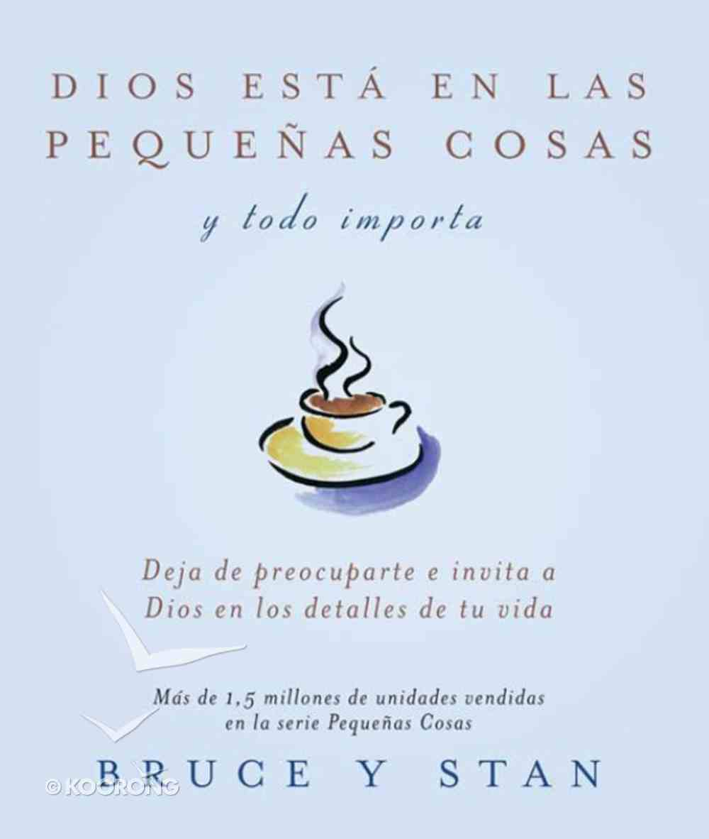 Dios Esta En Las Pequenas Cosas (Spa) (God In The Small Stuff) eBook