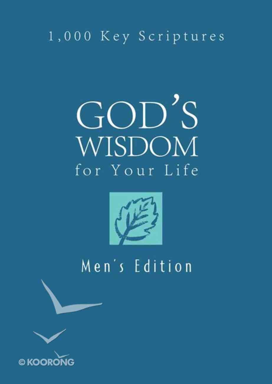 God's Wisdom For Your Life (Men's Edition) eBook